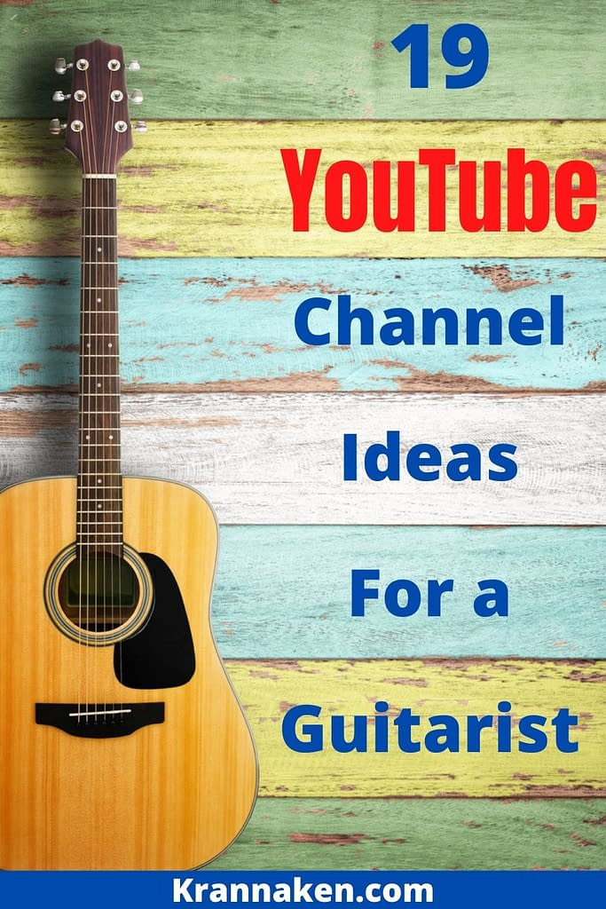 Pinterest pin of guitar.  It says 19 YouTube Music Channel Ideas for a Guitarist