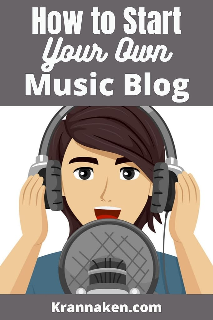 Pinterest pin for Blogging for Musicians - How to Start Your Own Music Blog