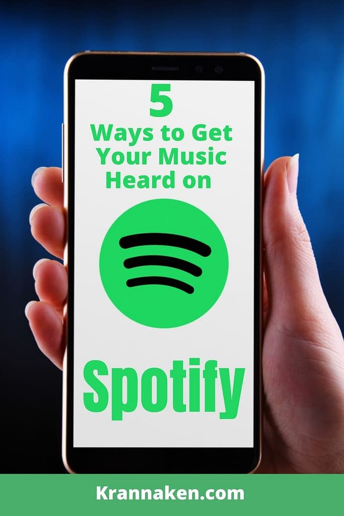 """Pinterest pin 1 reads """"5 Ways to Get Your Music Heard on Spotify"""""""