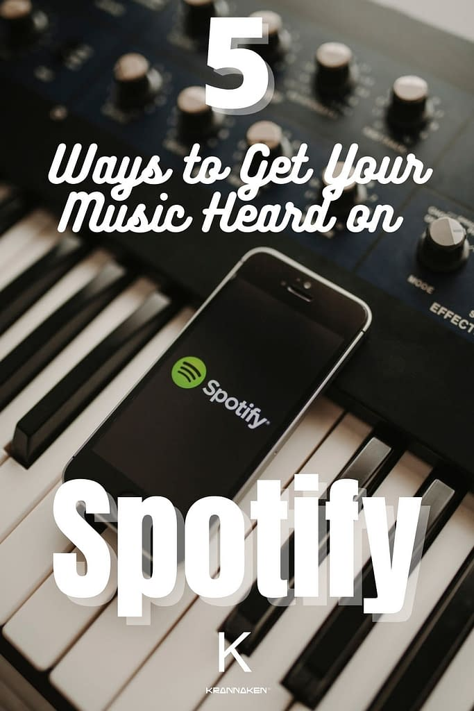 """Pinterest pin 2 reads """"5 Ways to Get Your Music Heard on Spotify"""""""