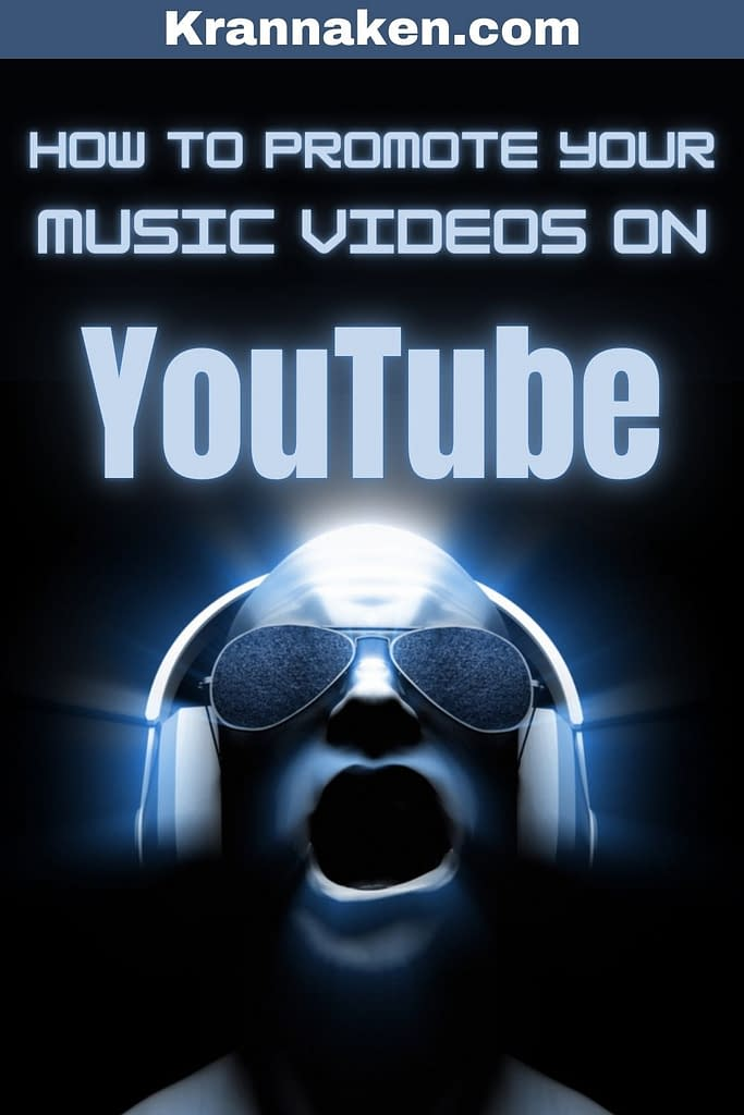 Pinterest pin reads How to Promote Your Music Video on YouTube