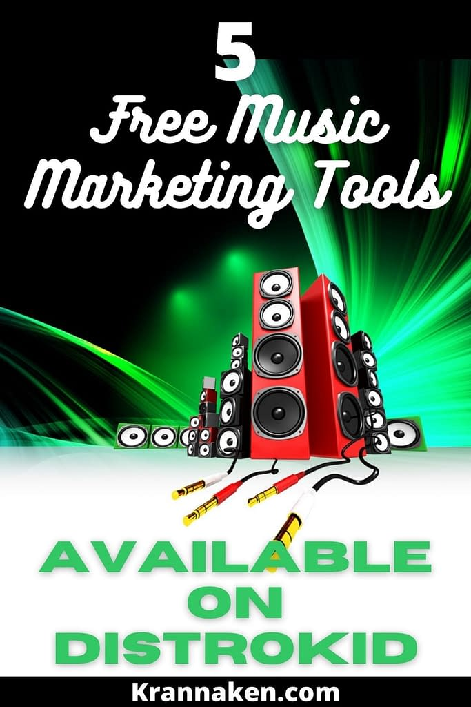 Pinterest Pin reads 5 Free Music Marketing Tools Available on Distrokid