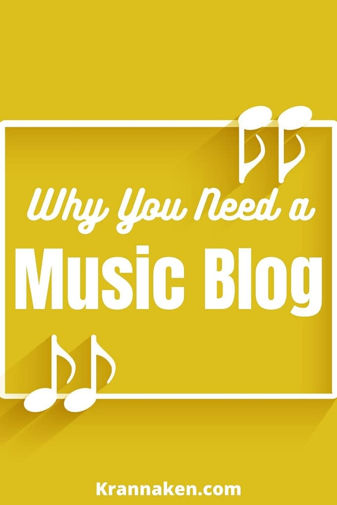 Pinterest pin that reads Why You Need a music blog